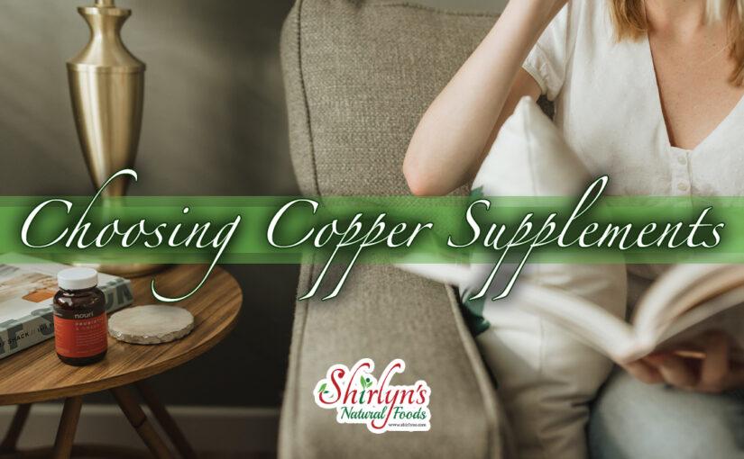 Choosing Copper Supplements